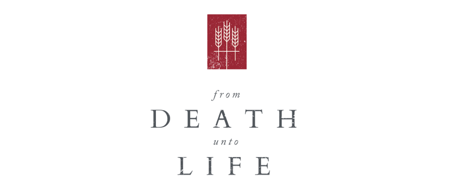 Cornerstone's 3rd Annual From Death Unto Life Conference